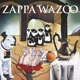 ZAPPA, FRANK-WAZOO