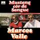 VALLE, MARCOS-MUSTANG COR DE SANGUE