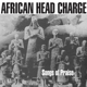 AFRICAN HEAD CHARGE-SONGS OF PRAISE