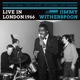 WITHERSPOON, JIMMY & DICK-LIVE IN LONDON 1966