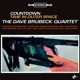BRUBECK, DAVE -QUARTET--COUNTDOWN TIME IN OUT...
