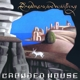 CROWDED HOUSE-DREAMERS ARE WAITING