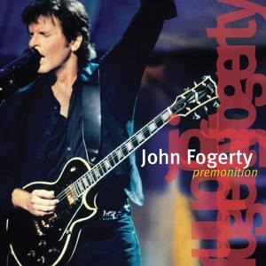 FOGERTY, JOHN-PREMONITION -REISSUE-