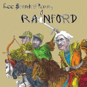 PERRY, LEE -SCRATCH--RAINFORD -INDIE-