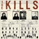 KILLS-KEEP ON YOUR MEAN SIDE