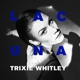 WHITLEY, TRIXIE-LACUNA-GATEFOLD/DOWNLOAD-