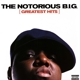NOTORIOUS B.I.G.-GREATEST HITS