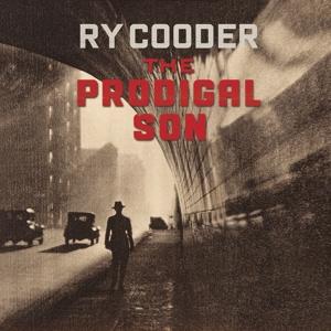 COODER, RY-PRODIGAL SON