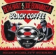 HART, BETH & JOE BONAMASS-BLACK COFFEE