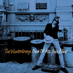 WATERBOYS-OUT OF ALL THIS BLUE