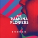 RAMONA FLOWERS-STRANGERS