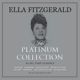 FITZGERALD, ELLA-PLATINUM COLLECTION / WHITE VINYL -COLOURED-