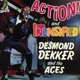 DEKKER, DESMOND-ACTION/ INTENSIFIED
