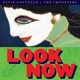 COSTELLO, ELVIS-LOOK NOW -DELUXE/HQ-