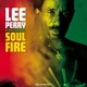PERRY, LEE & THE UPSETTER-SOUL ON FIRE-HQ/COLOURED-