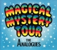 ANALOGUES-MAGICAL MYSTERY TOUR LIVE