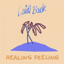 LAID BACK-HEALING FEELING -HQ-