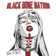 BLACK BONE NATION-BORN TO ROCK -DELUXE-