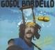 GOGOL BORDELLO-PURA VIDA CONSPIRACY