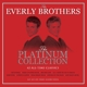 EVERLY BROTHERS-PLATINUM COLLECTION / SILVER ...