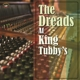 VARIOUS-THE DREADS AT KING TUBBY S
