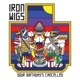IRON WIGS-YOUR BIRTHDAY'S CANCELLED -DIGI-