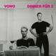 VONO-DINNER FUR 2