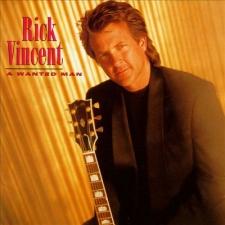 VINCENT, RICK-A WANTED MAN