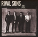 RIVAL SONS-GREAT WESTERN VALKYRIE -TOUR.ED.-