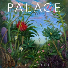 PALACE-LIFE AFTER -INDIE-