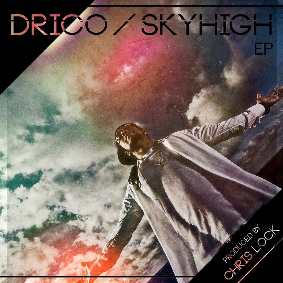 DRICO-SKYHIGH EP