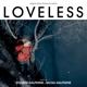 O.S.T.-LOVELESS