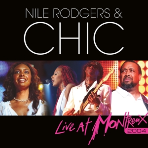 RODGERS, NILE & CHIC-LIVE AT MONTREUX 2004 -CD+DVD-
