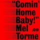 TORME, MEL-COMIN' HOME BABY! -HQ-