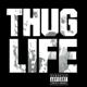 THUG LIFE & 2PAC-THUG LIFE: VOLUME 1