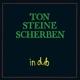 TON STEINE SCHERBEN-IN DUB