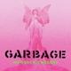 GARBAGE-NO GODS NO MASTERS