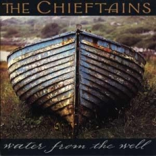 CHIEFTAINS-WATER FROM THE WELL