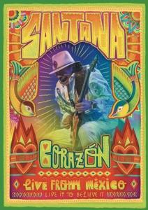 SANTANA-CORAZON - LIVE FROM MEXICO