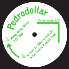 PEDRODOLLAR-MONEY MONEY MONEY