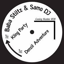 SAMO DJ & BABA STILTZ-KLING PARTY