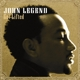 LEGEND, JOHN-GET LIFTED