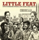 LITTLE FEAT-LIVE AT ULTRASONIC STUDIOS, LONG ...