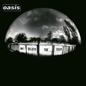 OASIS-DON'T BELIEVE THE TRUTH