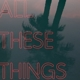 DYBDAHL, THOMAS-ALL THESE THINGS