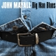 MAYALL, JOHN-BIG MAN BLUES