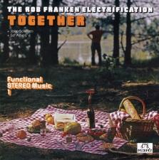 FRANKEN, ROB -ELECTRIFICA-TOGETHER