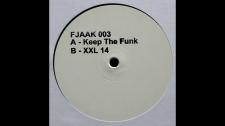 FJAAK-KEEP THE FUNK / XXL 14