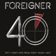 FOREIGNER-40 -REMAST/DIGI-