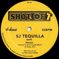 SJ TEQUILLA-DRIFT/HOUSE